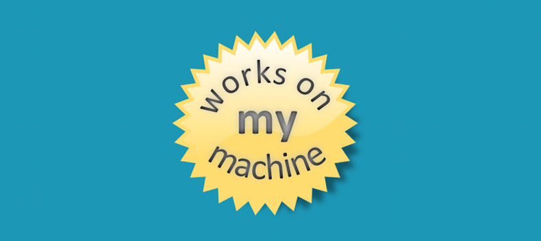 Funciona na minha máquina