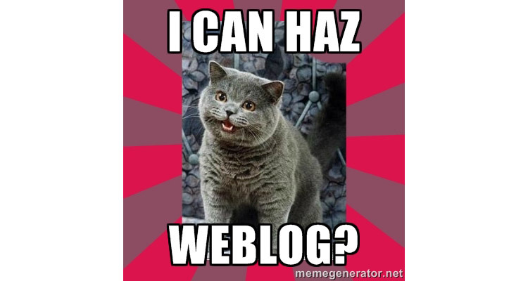 I can haz weblog?